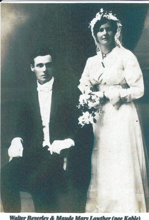 Walter Beverley & Maude Mary Lawther nee Kable